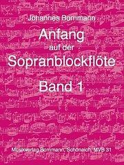 Anfang auf der Sopranblockflöte Band 1