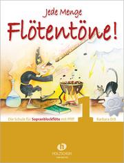Jede Menge Flötentöne Band 1 (Sopranblockflöte)