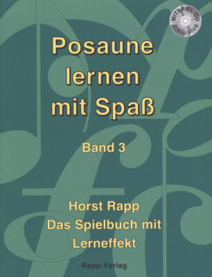 Posaune lernen mit Spass Band 3